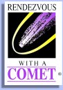 Mission Scenarios: Rendezvous With A Comet